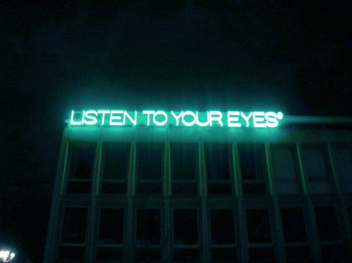 listen to your eyes'