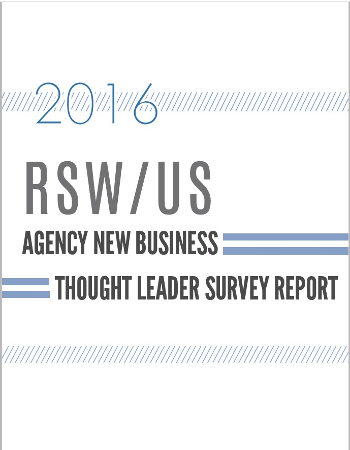 2016 RSWUS Agency New Business Thought Leader Survey Report