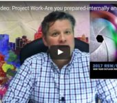 RSW/US Video: Project Work-Are you prepared-internally and externally?
