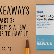 2020 Agency New Business Report - Part 3 Optimism & A Few Reasons To Have It