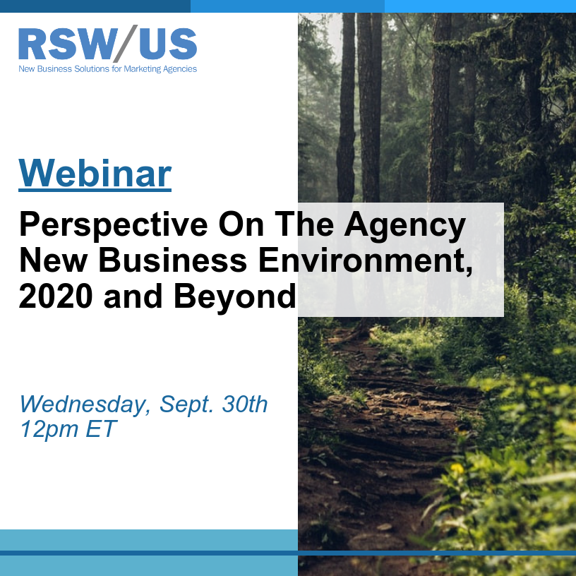 RSWUS Webinar Perspective On The Agency New Business Environment, 2020 and Beyond
